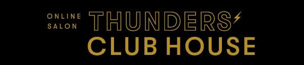 THUNDERS' CLUB HOUSE